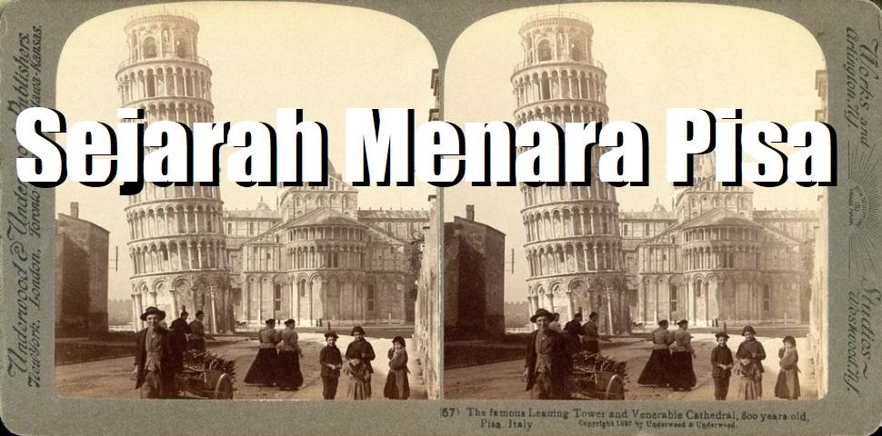 Sejarah Menara Pisa